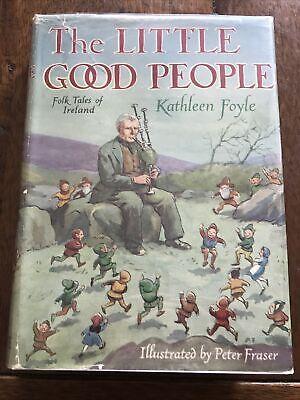 """RARE """" The Little Good People Folk Tales Of Ireland """" Kathleen Foyle w/ dst 1949"""