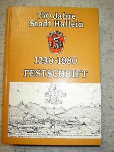 750 Jahre Stadt Hallein 1230-1980, Festschrift - Traun, Österreich - 750 Jahre Stadt Hallein 1230-1980, Festschrift - Traun, Österreich