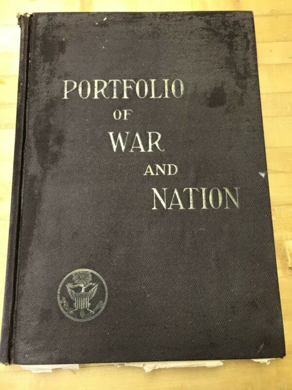 Portfolio of War and Nation 1906 Illustrated Civil War Book
