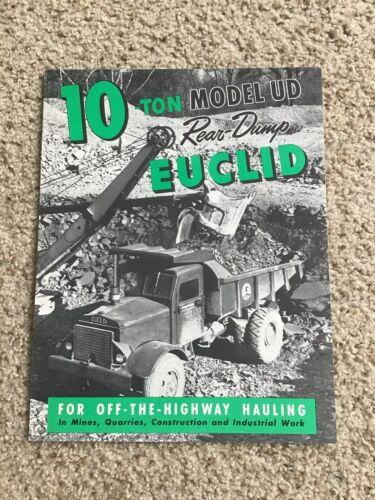 1955 Euclid 10-ton model UD rear dump,  original sales literature.
