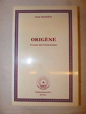 PADRI CHIESA - J. Danielou: ORIGENE Il Genio del Cristianesimo 1991 Archeosofica