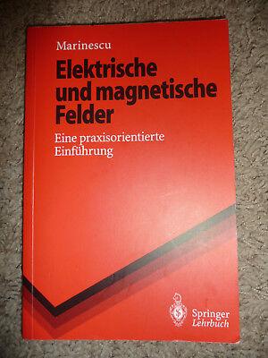 Elektrische und magnetische Felder : eine praxisorientierte Einführung. Springer