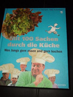 mit 100 Sachen durch die Küche Was Jungs gerne essen ... Biemann Rosenboom Die Rosen Küche