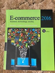 E Commerce- Business, technology, society-12th edition