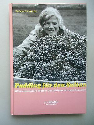 Pudding für den Sultan Pfälzer Geschichte zwei Rezepten 2001 Pfalz