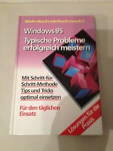 Windows 95 Typische Probleme erfolgreich meistern - <span itemprop='availableAtOrFrom'>Schönkirchen, Österreich</span> - Windows 95 Typische Probleme erfolgreich meistern - Schönkirchen, Österreich