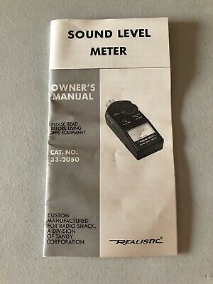 Vintage Radio Shack Realistic Sound Level Meter No. 33-2050 Owners Manual
