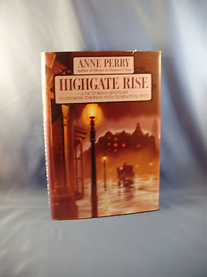 Perry, Anne HIGHGATE RISE ~ NF/NF 1st Ed SIGNED