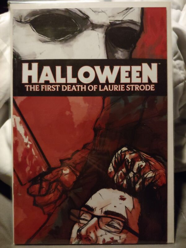 Halloween Comic book first death of Laurie Strode cover 1D incentive unread cond