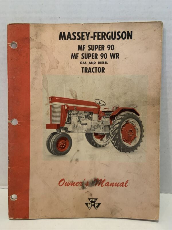 Vintage Massey Ferguson Super 90 Tractor Owner's Manual Farming Agriculture