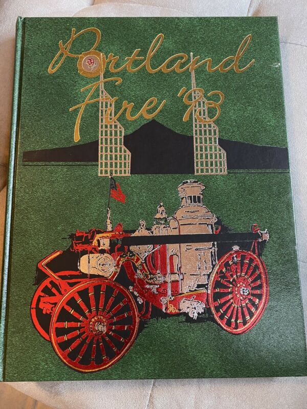 Portland Fire  1993 History Yearbook Oregon Department
