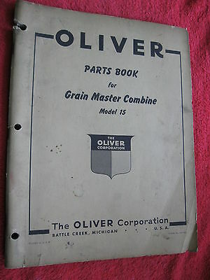 Original Oliver Model 15 Grain Master Combine Parts Book Manual Catalog