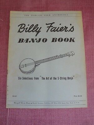 Billy Faier's Banjo Book - The Hargail Folk Anthology H-605 - Acceptable