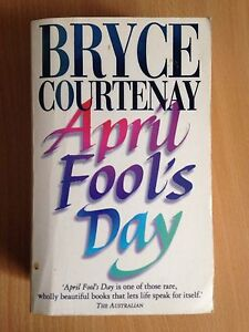 April Fool's Day by Bryce Courtenay Mount Torrens Adelaide Hills Preview