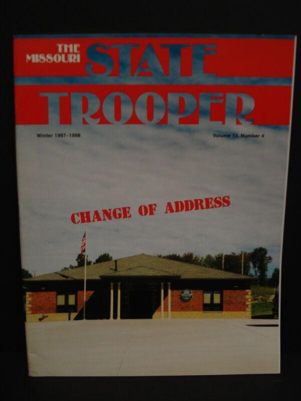 MISSOURI STATE TROOPER MAGAZINE ( MO STATE HIGHWAY PATROL) WINTER 1997/1998 L@@K