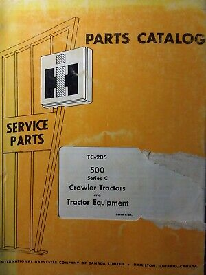 International Tractor Dozer 500 Series C Diesel Gasoline Crawler Parts Manual