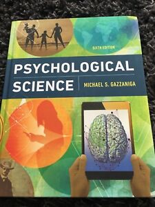Psychological science sixth (6th) Edition