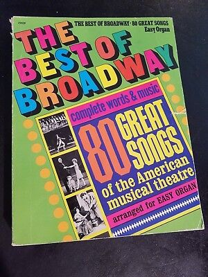 EASY ORGAN SHEET MUSIC Book BEST OF BROADWAY 80 Songs Show Tunes EASY (Best Broadway Show Tunes)