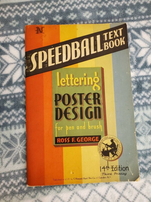 Vintage Speedball Text Book, 14th Edition, Ross F. George, 1941