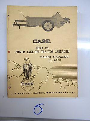Case Pto Spreader Parts Catalog No. A758 Model 105
