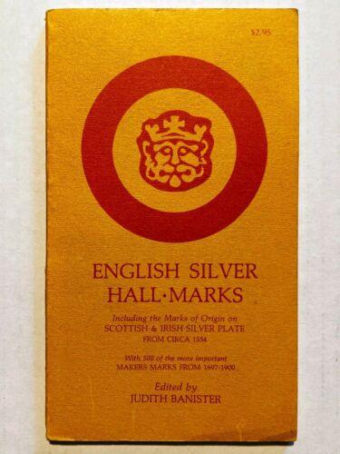 English Silver Hall-Marks & Origin Marks Scottish Irish Silver Plate Circa 1554
