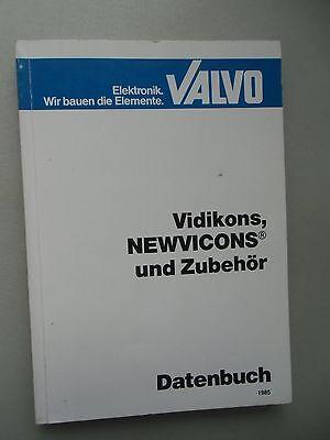 Elektronik Valvo Vidikons Newvicons und Zubehör Datenbuch 1985