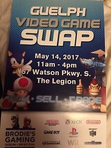 GUELPH VIDEO GAME SWAP SUNDAY MAY 14  2017 Booking Now