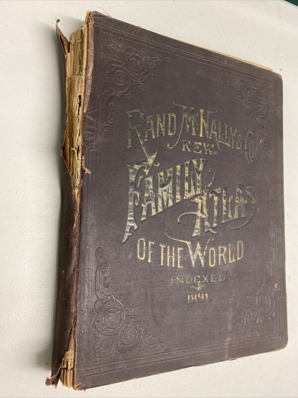 Original 1891 Rand McNally & Co. New Family Atlas of The World Indexed Book
