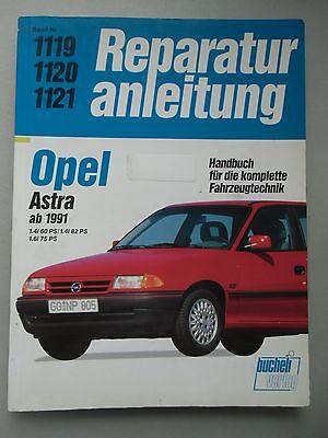 Reparaturanleitung Opel Astra ab 1991 Bd. Nr. 1119+1120+1121 bucheli Verlag