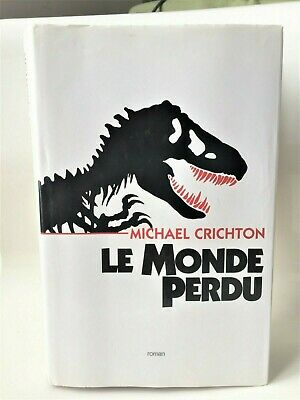 Roman Le monde perdu Michael Chrichton - France Loisirs Illustration Chip Kidd