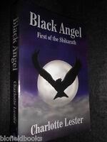 Signed; Charlotte Lester - Black Angel, First Of The Shikarath - 2004, Fantasy - fanta - ebay.co.uk