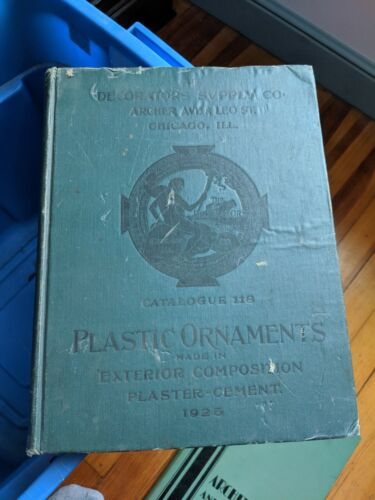 Antique 1925 Decorators Supply Co. Chicago Architecture Catalog Hardcover