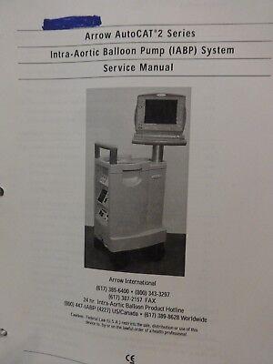Arrow Auto Cat 2 Series Intra-aortic Ballon Pump Iabp System Service Manual