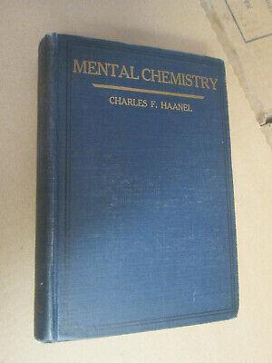 Charles F Haanel MENTAL CHEMISTRY 1922 Hardcover