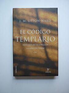 El-Codigo-Templario-J-M-Upton-Ward-Ed-Martinez-Roca-3-Ed