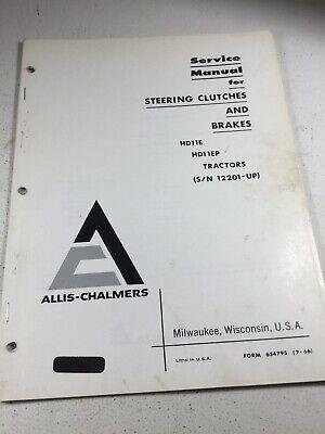 Allis Chalmers Hd11e Hd11ep Dozer Steering Brakes Service Manual