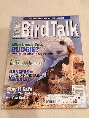 Bird Talk Magazine March 2000 Dedicated to Better Care for Pet Birds