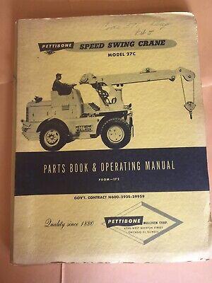 Pettibone 27c Speed Swing Crane Lift Parts Book Operating Maintenance Manual
