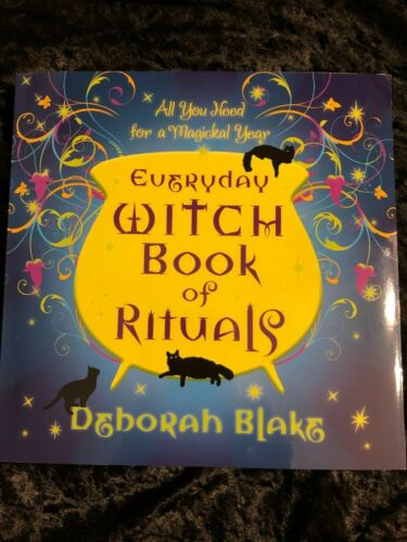 EVERYDAY WITCH BOOK OF RITUALS  by Deborah Blake Wicca Pagan Metaphysical