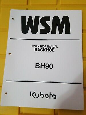 Kubota Bh90 Backhoe Workshop Service Manual 9y021-17191