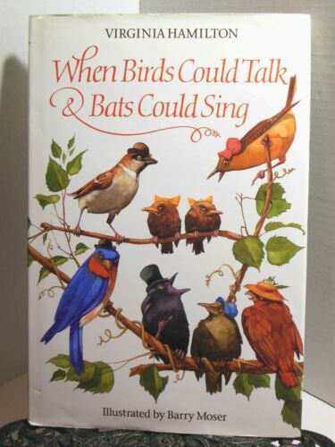 African American Folklore Southern WHEN BIRDS COULD TALK AND BATS COULD SING Bk