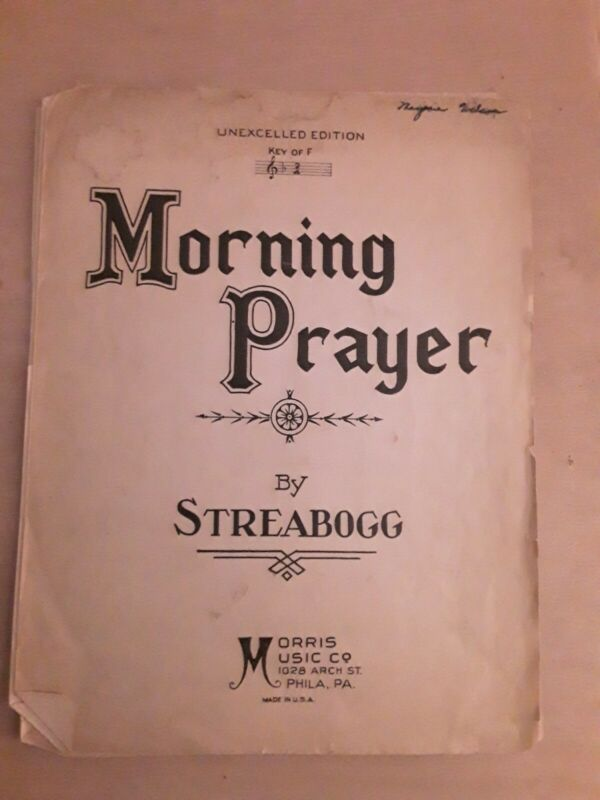 Vintage Piano Sheet Music Morning Prayer by Streabogg 1907 Morris Music Co