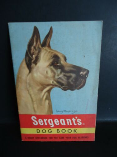 "Vintage SERGEANT""S Dog Book ""For The Care Your Dog Deserves""  1950 S/C"