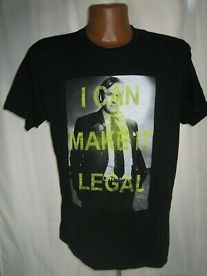 BETTER CALL SAUL - I CAN MAKE IT LEGAL SHIRT ADULT SIZE L BREAKING BAD TV