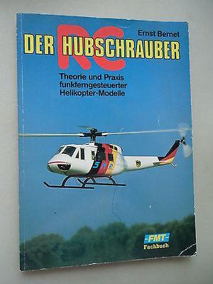 Der Hubschrauber Theorie Praxis funkferngesteuerter Helikopter-Modelle 1990