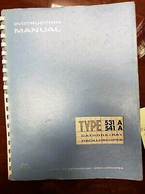 Tektronix Type 531a541a Cathode-ray Oscilloscope Instruction Manual