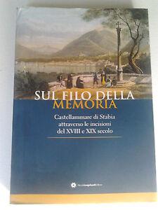 Volume-illustrato-039-039-Sul-filo-della-memoria-039-039-libro-Castellammare-di-Stabia