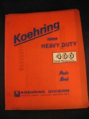 Koehring Model 466 Excavator Parts Manual