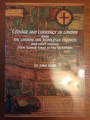 Coinage And Currency In London, By John Kent