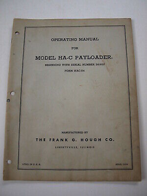 Ih Hough Ha-c Hac Front-end Wheel Pay Loader Tractor Operators Owners Manual